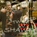 Dae Dae - Twisted Up Shawty mixtape cover art