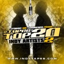 Tapes Top 20 Indy Artists 2 mixtape cover art