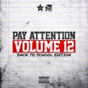 Pay Attention 12 mixtape cover art