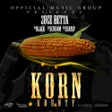 2uce Betta - Korn Kounty mixtape cover art