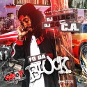 C.A. - Fo'Da Block mixtape cover art