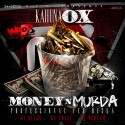 Kahuna Ox - Money And Murder mixtape cover art