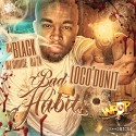 Loco'Dunit - Bad Habits mixtape cover art