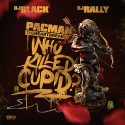 Pacman - Who Killed Cupid? mixtape cover art