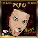 Rio - Always Something mixtape cover art