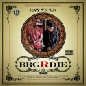 Ray Vicks Presents BBG Or Die mixtape cover art