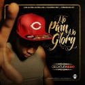 Decatur Redd - No Pain, No Glory mixtape cover art
