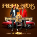 Field Mob - Brotha 2 Brotha mixtape cover art