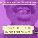 Kings Of The Underground mixtape cover art