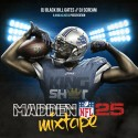 Madden 25 Mixtape mixtape cover art