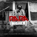 Ra Ra - Higher mixtape cover art