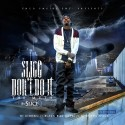 Slice 9 - Slice Don't Do It (The Myth) mixtape cover art