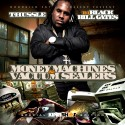 T-Hussle - Money Machines & Vacuum Sealers mixtape cover art
