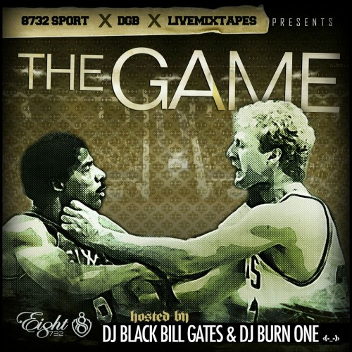 8732 Sport & DGB Presents: The Game (Hosted by DJ Black Bill Gates & DJ Burn One) [Mixtape]