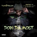 Twan Too Trillion - Doin' Da Most mixtape cover art
