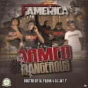 Famerica - Armed & Dangerous mixtape cover art