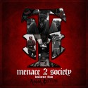 Compton Menace - Menace 2 Society 2 mixtape cover art