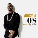 Juicy J - O's mixtape cover art