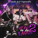 Heavy On Da Sauce 2 (Hosted By The Lvrds) mixtape cover art