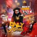 Only In Atlanta 2 mixtape cover art