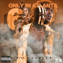 Only In Atlanta 6 mixtape cover art