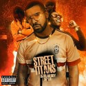 Street Titans mixtape cover art