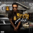 Strictly 4 Da Block 3 (Hosted By Rich The Kid) mixtape cover art