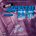 Dolci - Backseat Drive (Extra Miles) mixtape cover art