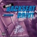 Dolci - Backseat Drive (Extra Miles) mixtape cover art