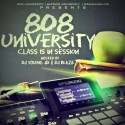 808 University: Class Is In Session (Instrumentals) mixtape cover art