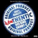 Ace King & Skinny-C - Rawthentic mixtape cover art
