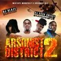Arsonist District 2 mixtape cover art