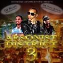 Arsonist District 3 mixtape cover art