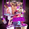 Codeine Overdose 2 (Hosted By Stuey Rock) mixtape cover art