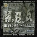 Da Rock Boyz - Never Broke Again mixtape cover art