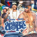 Designer Dope mixtape cover art
