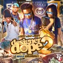 Designer Dope 2 mixtape cover art