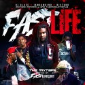 Fast Life The Mixtape mixtape cover art