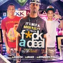 F*ck A Deal mixtape cover art