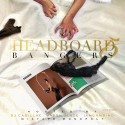 Headboard Bangers 5 mixtape cover art