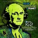 Ki-2 - Music, Marijuana & Money mixtape cover art