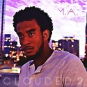 M.A. - Clouded 2 mixtape cover art