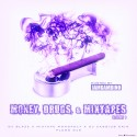 Money, Drugs, & Mixtapes mixtape cover art