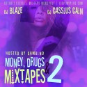 Money, Drugs, & Mixtapes 2 mixtape cover art