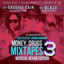 Money, Drugs & Mixtapes 3 mixtape cover art
