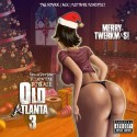 Old Atlanta 3 (TwerkMas) mixtape cover art