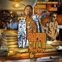 Rappin Like I'm Trappin 6 mixtape cover art