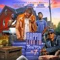 Rappin Like I'm Trappin 7 mixtape cover art
