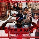 T.E.A.M. (Together Everyone Achieves More) mixtape cover art