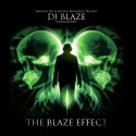 The Blaze Effect mixtape cover art